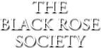 The Black Rose Society